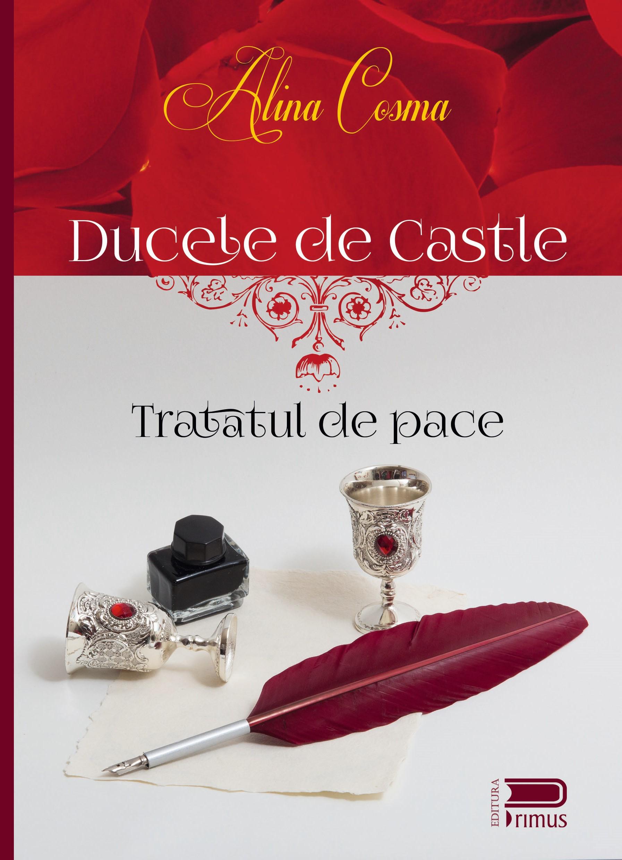 Tratatul de pace – Ducele de Castle – Alina Cosma – recenzie Nicole Predulea