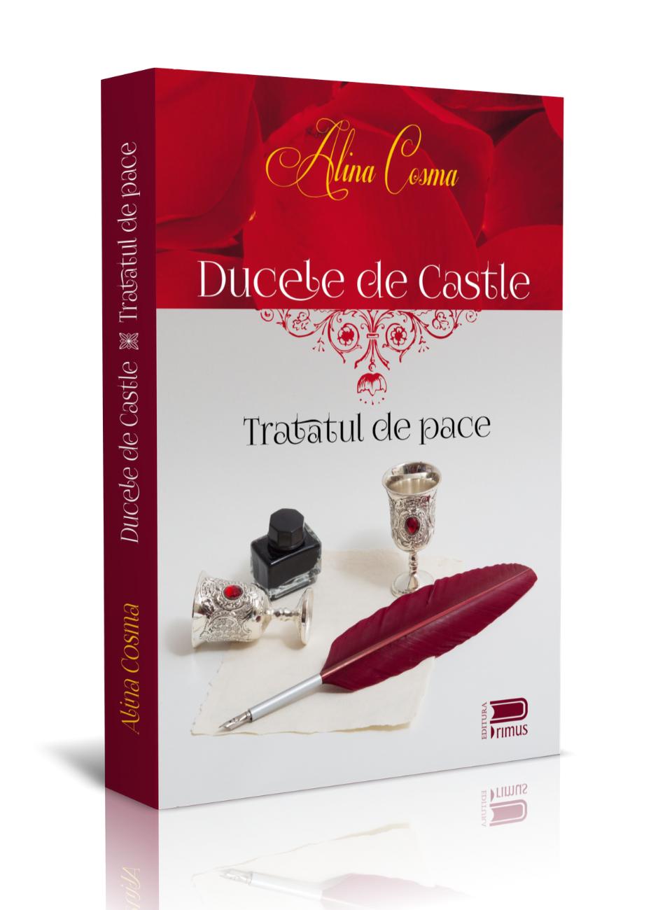 Ducele de Castle. Tratatul de pace – Alina Cosma – Ups blog