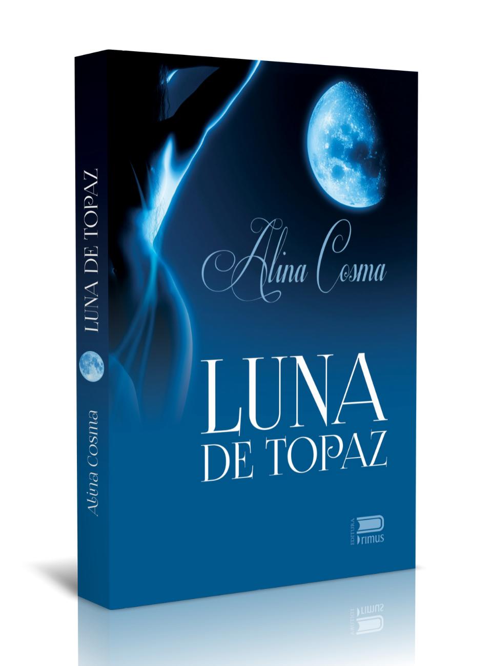Luna de topaz – Alina Cosma – recenzie Ups blog