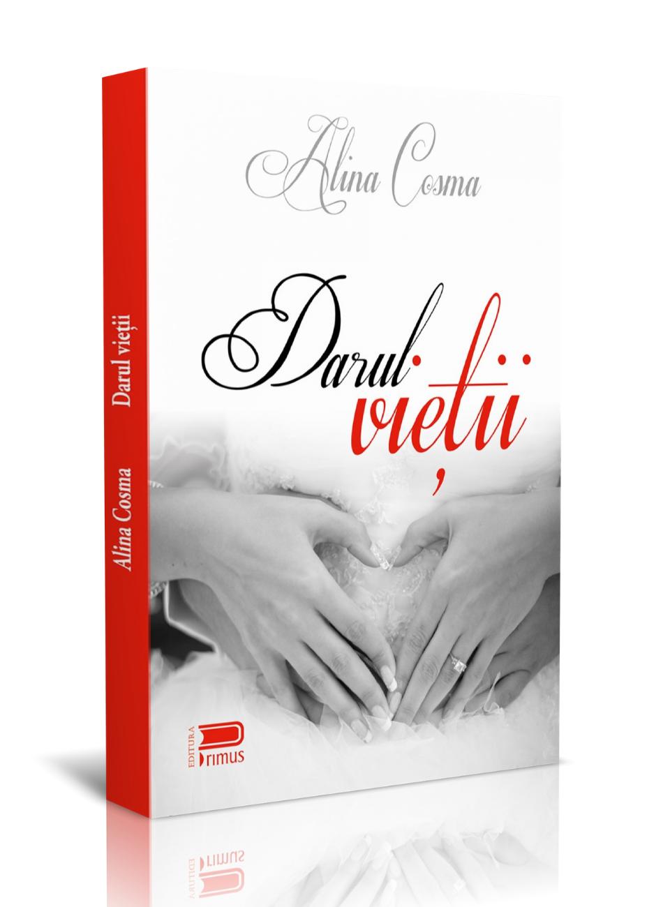 Darul vieții – Alina Cosma – recenzie Vorbe pentru suflet